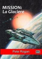 Mission: La Glaciere