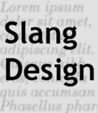 Slang Design
