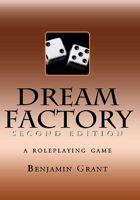 Dream Factory, Second Edition