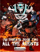 Psi-Threats Book Two: All the Agents