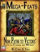 Mega-Feats: New Paths to Victory