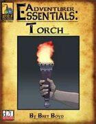Adventurer Essentials: Torch