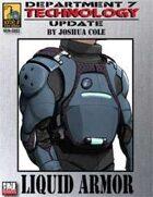 Dept. 7 Technology Update: Liquid Armor