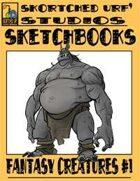 Skortched Urf' Studios Sketchbook: Fantasy Creatures #1