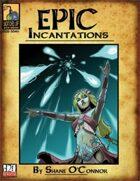 Epic Incantations