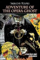 Sherlock Holmes: Adventure of the Opera Ghost (graphic novel)