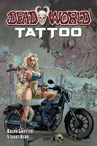 Deadworld: Tattoo (Graphic Novel)