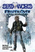 Deadworld: Frozen Over (Graphic Novel)