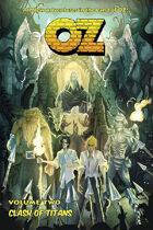 Oz: Volume 2 - A Clash of Titans