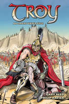 Troy: An Empire Under Siege (Graphic Novel)