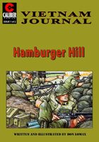 Hamburger Hill: Vietnam Journal #1