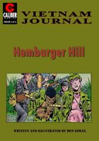 Hamburger Hill: Vietnam Journal #2