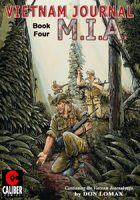 Vietnam Journal - Volume 4: M.I.A. (Graphic Novel)