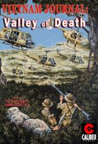 Vietnam Journal - Volume 7: Valley of Death (Graphic Novel)