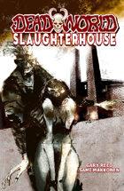Deadworld - Slaughterhouse (Graphic Novel)