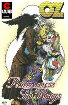 Oz: Romance in Rags #1
