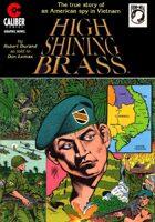 High Shining Brass: Vietnam Journal (Graphic Novel)