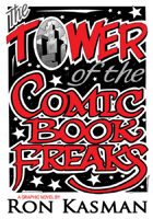 The Tower of the Comic Book Freaks (Graphic Novel)