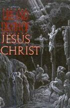 The Life and Death of Jesus Christ