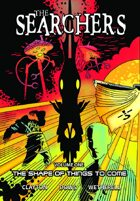The Searchers - Volume One: The Shape of Things to Come (graphic novel)