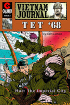 Vietnam Journal: Tet '68 #2