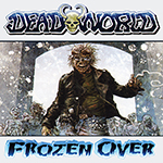 Deadworld Frozen Over