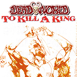 Deadworld: To Kill A King