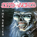 Deadworld: The Series Volume 1