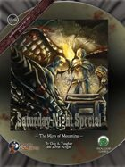 Saturday Night Special 4: The Mires of Mourning (Swords and Wizardry)