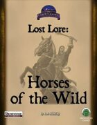 Lost Lore: Horses of the Wild (PF)