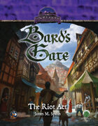 Bard's Gate: The Riot Act (Swords and Wizardry)