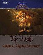 The Blight: Bundle of Blighted Adventures (PF) [BUNDLE]