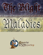 The Blight: Maladies (SW)