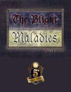 The Blight: Maladies Luxury Deck (5e)