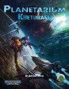 Planetarium Expansion - Khetorash (SF)