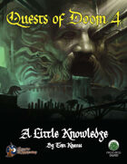 Quests of Doom 4: A Little Knowledge (Swords and Wizardry)