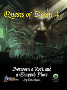Quests of Doom 4: Between a Rock and a Charred Place (Swords and Wizardry)