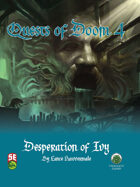Quests of Doom 4: Desperation of Ivy (5e)