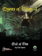 Quests of Doom 4: God of Ore (S&W)