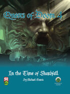 Quests of Doom 4: In the Time of Shardfall (5e)