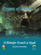 Quests of Doom 4: A Midnight Council of Quail (5e)