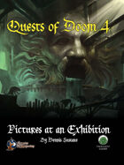 Quests of Doom 4: Pictures at an Exhibition (S&W)