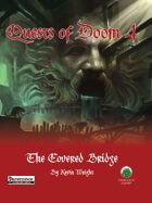 Quests of Doom 4: The Covered Bridge (PF)