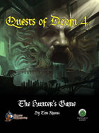 Quests of Doom 4: The Hunter's Game (S&W)