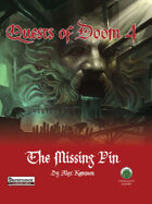 Quests of Doom 4: The Missing Pin (PF)