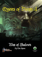 Quests of Doom 4: War of Shadows (S&W)