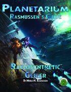 Planetarium - Rasmussen's Guide: Radiosynthetic Geiger (SF)
