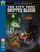 The City That Dripped Blood (5e)