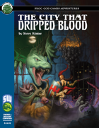 The City That Dripped Blood (Swords and Wizardry)