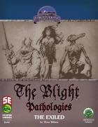 The Blight Pathologies: The Exiled (5e)